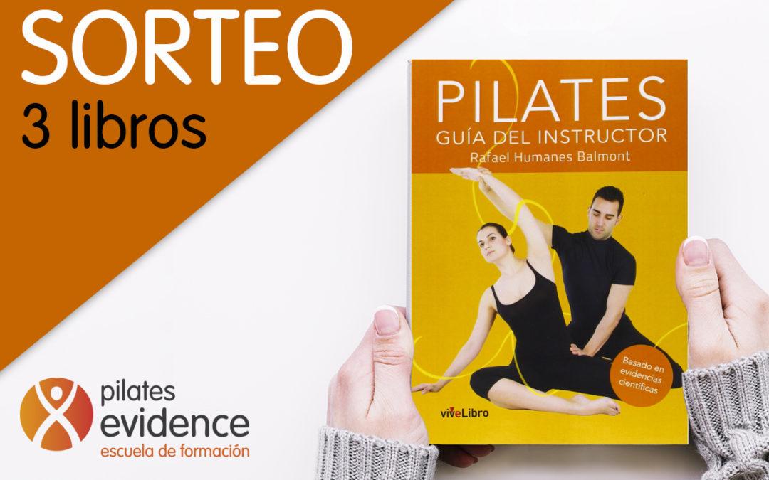 ¡Sorteo de 3 libros Pilates: Guía del Instructor!